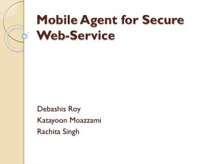 Mobile Agent for Secure Web-Service