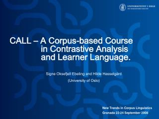 CALL – A Corpus-based Course in Contrastive Analysis and Learner Language.