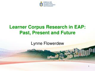 Learner Corpus Research in EAP: Past, Present and Future