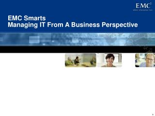EMC Smarts  Managing IT From A Business Perspective