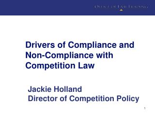 Drivers of Compliance and Non-Compliance with Competition Law