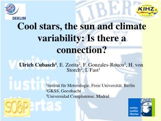 Cool stars, the sun and climate variability: Is there a connection?