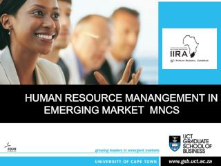 HUMAN RESOURCE MANANGEMENT IN  EMERGING MARKET  MNCS