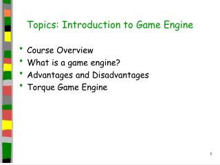 Topics: Introduction to Game Engine