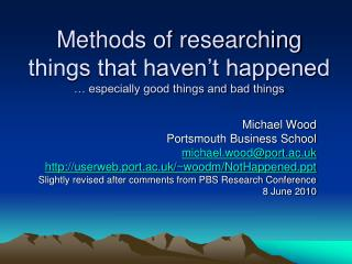 Methods of researching things that haven't happened  … especially good things and bad things