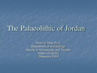 The Palaeolithic of Jordan