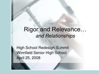 Rigor and Relevance… and Relationships