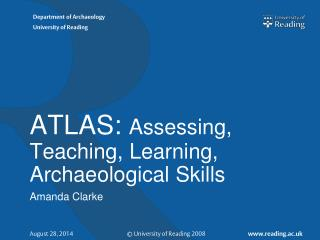 ATLAS:  Assessing, Teaching, Learning, Archaeological Skills