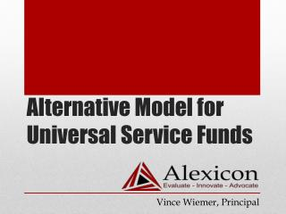 Alternative Model for Universal Service Funds