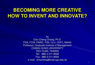 BECOMING MORE CREATIVE  HOW TO INVENT AND INNOVATE?