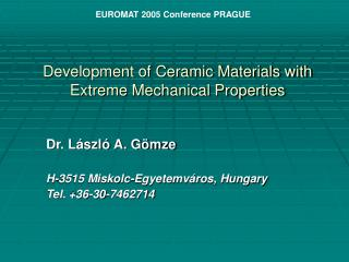 Development of Ceramic Materials with Extreme Mechanical Properties