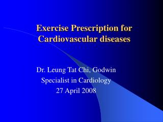 Exercise Prescription for Cardiovascular diseases
