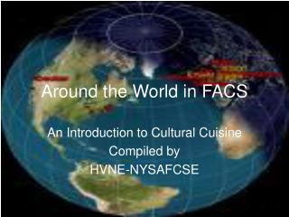 Around the World in FACS