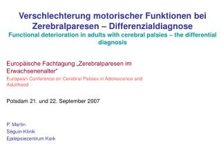 "Europäische Fachtagung ""Zerebralparesen im Erwachsenenalter"" European Conference on Cerebral Palsies in Adolescence and"