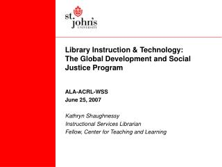 Library Instruction & Technology:  The Global Development and Social Justice Program