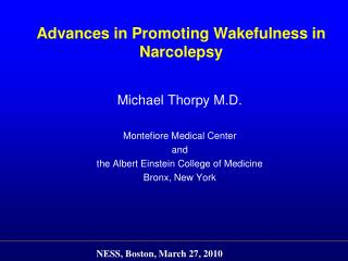 Advances in Promoting Wakefulness in Narcolepsy