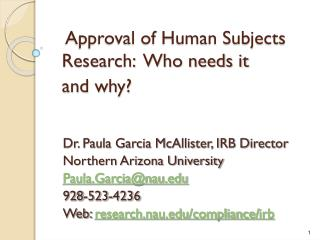 Approval of Human Subjects Research:  Who needs it  and why?