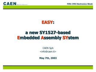 EASY : a new SY1527-based  E mbedded  A ssembly  SY stem
