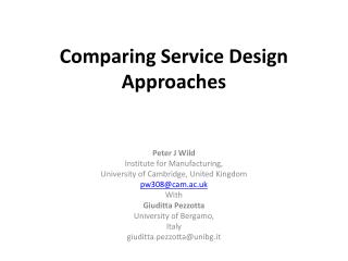 Comparing Service Design Approaches