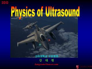 Physics of Ultrasound