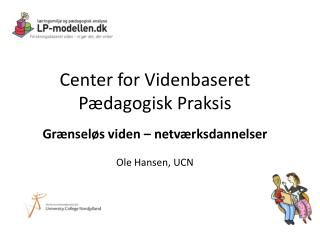 Center for Videnbaseret Pædagogisk Praksis