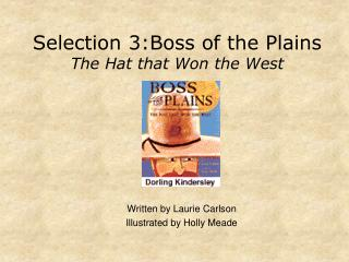 Selection 3:Boss of the Plains The Hat that Won the West