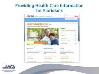 Providing Health Care Information  for Floridians
