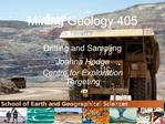 Mining Geology 405  Drilling and Sampling