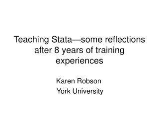 Teaching Stata—some reflections after 8 years of training experiences
