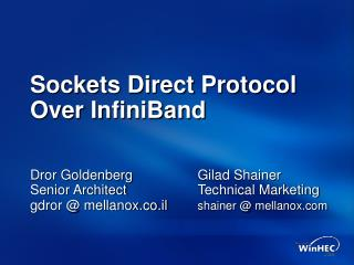 Sockets Direct Protocol Over InfiniBand