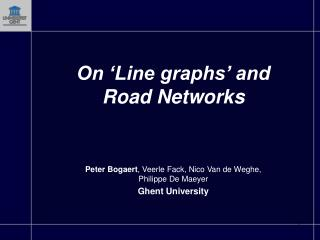 On 'Line graphs' and  Road Networks