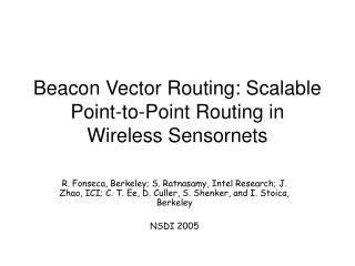 Beacon Vector Routing: Scalable Point-to-Point Routing in Wireless Sensornets