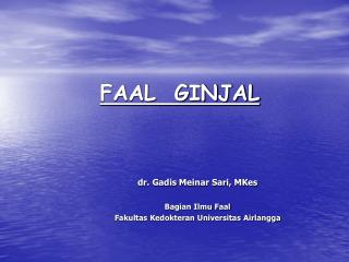 FAAL  GINJAL