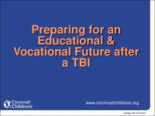 Preparing for an Educational & Vocational Future after a TBI