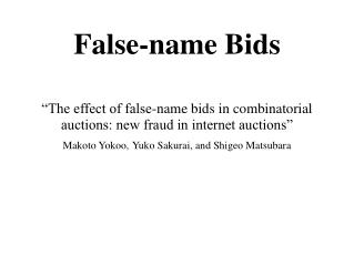 False-name Bids