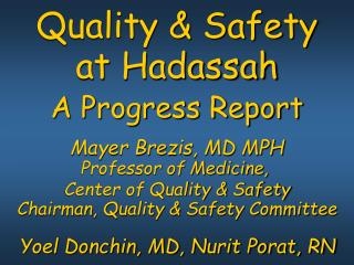 Quality & Safety  at Hadassah A Progress Report