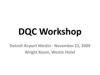 DQC Workshop
