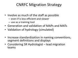 CNRFC Migration Strategy