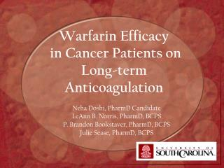 Warfarin Efficacy  in Cancer Patients on Long-term Anticoagulation