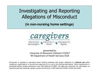 Investigating and Reporting Allegations of Misconduct    (in non-nursing home settings)