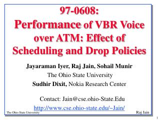 97-0608:  Performance  of VBR Voice over ATM: Effect of Scheduling and Drop Policies