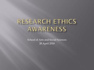 Research ethics awareness