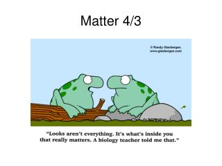 Matter 4/3