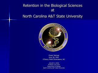 Retention in the Biological Sciences  at  North Carolina A&T State University