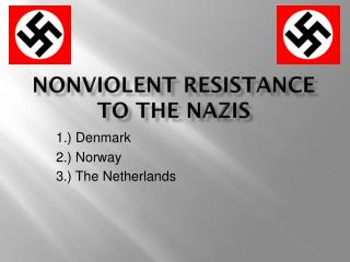 Nonviolent Resistance to the Nazis