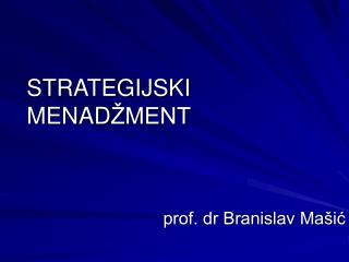 STRATEGIJSKI MENAD ŽMENT
