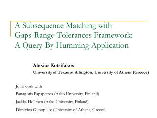 A Subsequence Matching with Gaps-Range-Tolerances Framework: A Query-By-Humming Application