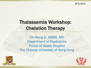 Thalassemia Workshop: Chelation Therapy