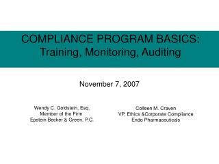 COMPLIANCE PROGRAM BASICS: Training, Monitoring, Auditing