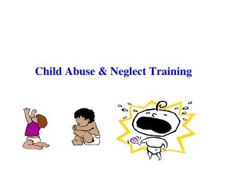 Child Abuse & Neglect Training